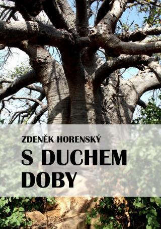 S duchem doby - Horenský Zdeněk [E-kniha]
